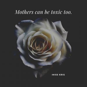 TOXIC MOM