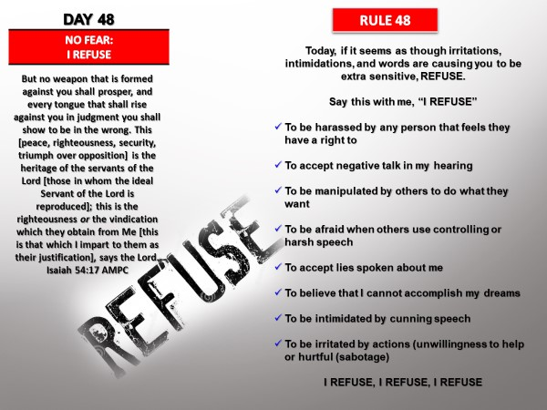 DAY RULE NO FEAR I REFUSE