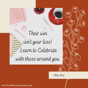 THEIR WIN IS NOT YOUR LOSS