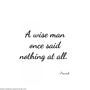 A WISE MAN ONCE SAID NOTHING AT ALL
