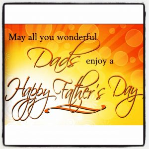 WISHING YOU ALL THE BEST ON YOUR SPECIAL DAY MAY ALL YOU WONDERFUL DADS ENJOY A HAPPY FATHER'S DAY