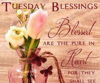 TUESDAY LOVELY BLESSINGS IN GOD