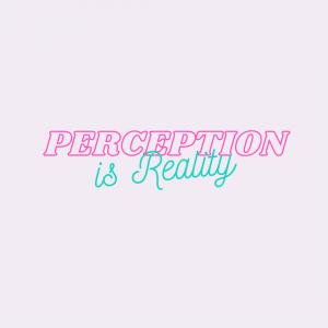 PERCEPTIONNNN