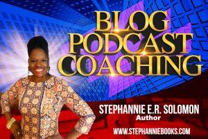 STEPHANNIE BLOG PODCAST COACHING AUTHOR
