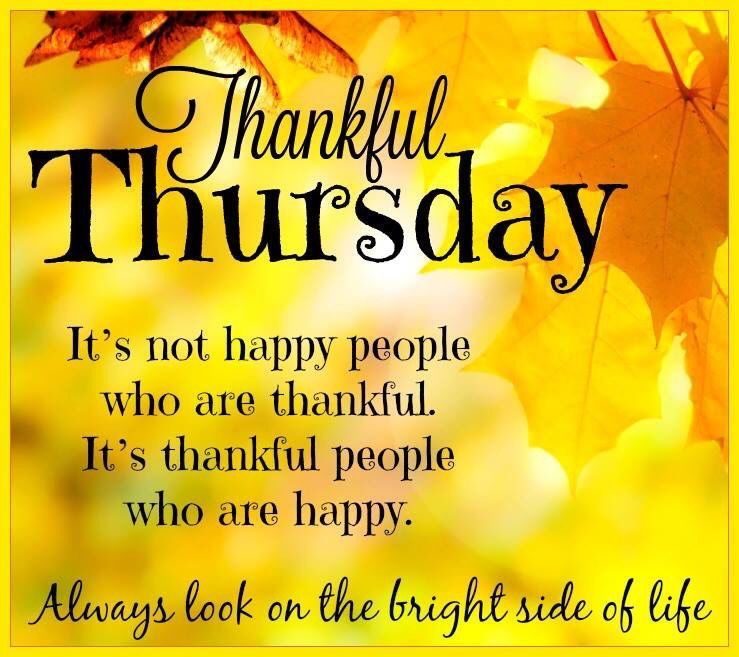 THANKFUL THURSDAY LOOK ON THE BRIGHT SIDE OF LIFE B